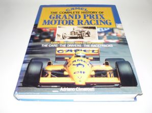 CAMEL THE COMPLETE HISTORY OF GRAND PRIX MOTOR RACING (Cimarosti 1990)